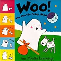 Woo!: The Not So Scary Ghost