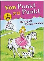 Ein Tag mit Prinzessin Mara. Von Punkt zu Punkt 1 bis 100