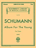 Album for the Young, Op. 68 (Schirmer's Library of Musical Classics)