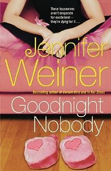 Goodnight Nobody by [Weiner, Jennifer]
