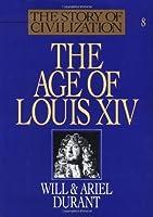 Story of Civilization, Vol VIII: Age of Louis XIV: Volume VIII