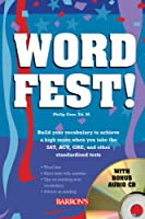 Wordfest!: Your Vocabulary for Lifelong Learning (Book & CD)