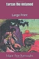 Tarzan the Untamed: Large Print