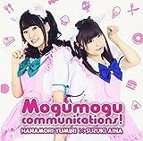 ゆみりと愛奈のモグモグ・コミュニケーションズ テーマソングCD 「Mogumogu communications!/美味しい時間」