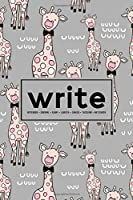 Write: Notebook | Journal | Diary| Libreta | Cahier | Taccuino | Notizbuch: 110 Pages for Writing, Drawing, Sketching & Organizing: Cute Giraffe with Bowtie 695-6