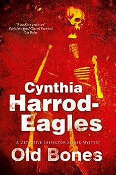 Old Bones: A British Police Procedural (A Bill Slider Mystery) by [Harrod-Eagles, Cynthia]