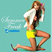 Summer Freak by a-nation(DVD付)
