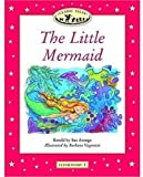 "Classic Tales (Elementary 1: 200 Headwords: ""The Little Mermaid"")"