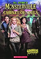 The Cabinet of Souls (R. L. Stine's Monsterville)
