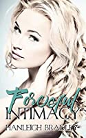 Forceful Intimacy: Hanleigh's London (The Intimacy Series)