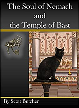 The Soul of Nemach and the Temple of Bast by [Butcher, Scott]