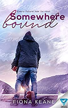 Somewhere Bound (Foundlings Book 3) by [Keane, Fiona]