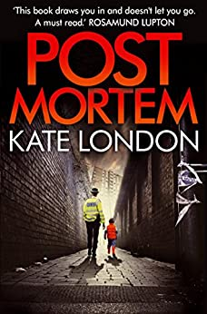 Post Mortem: A Collins and Griffiths Detective Novel (The Metropolitan Series) by [London, Kate]