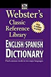 Webster's Spanish English Dictionary (Webster's Classic Reference Library)