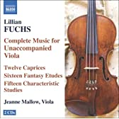 リリアン・フックス:無伴奏ヴィオラのための作品全集
