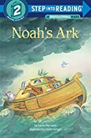 Noah's Ark (Step into Reading)