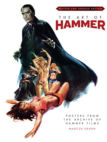 The Art of Hammer - Posters from the Archive of Hammer Films (updated edition) Marcus Hearn Titan Books