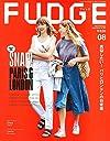 FUDGE -ファッジ- 2018年8月号 Vol.182