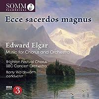 Elgar: Music for Chorus & Orch