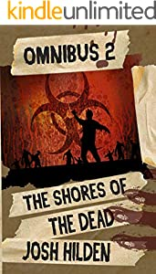 The Shores of Dead Omnibus 2 (The Shores of the Dead) (English Edition)