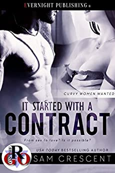 It Started with a Contract (Curvy Women Wanted Book 2) by [Crescent, Sam]