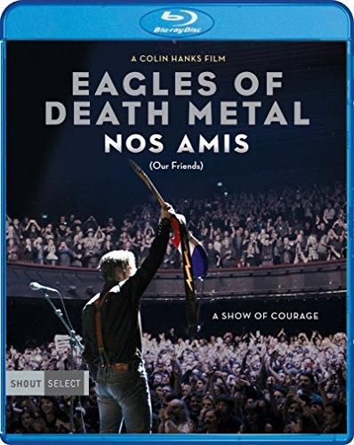Eagles of Death Metal: Nos Ami...