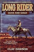 Guns and Gold (Long Rider)