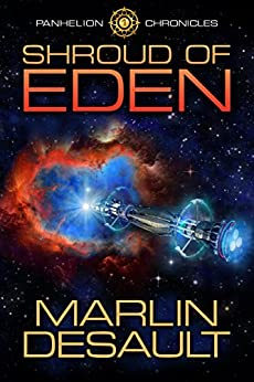 Shroud of Eden (Panhelion Chronicles Book 1) by [Desault, Marlin]