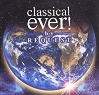 Classical Ever! By Request【CD】 [並行輸入品]