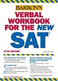 Barron's Verbal Workbook For The New SAT (Critical Reading Workbook for the Sat)