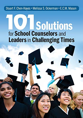 Download 101 Solutions for School Counselors and Leaders in Challenging Times (NULL) 1452274479