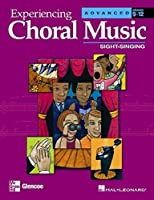 Experiencing Choral Music:  Advanced Mixed: Teacher's Edition
