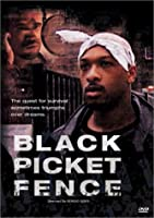 Black Picket Fence [DVD]