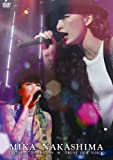MIKA NAKASHIMA CONCERT TOUR 2009 TRUST OUR VOICE[DVD]