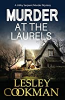 Murder at the Laurels (Libby Sarjeant Murder Mystery)