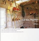 La-bas, Papillon ラバパピヨン My Favorite Garden&Interior in Paris アーティストの庭から