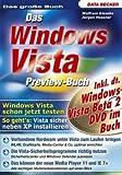 Das Windows Vista Preview Buch inkl.DVD.