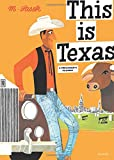 This Is Texas: A Children's Classic (This is . . .)