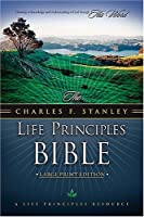 Holy Bible: The Charles F. Stanley Life Principles Bible, Large Print