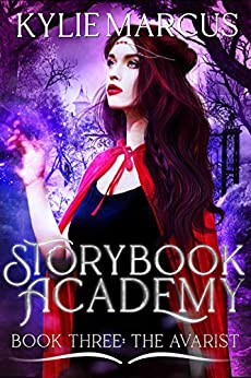 Storybook Academy: The Avarist by [Marcus, Kylie]