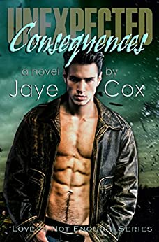 Unexpected Consequences by [Cox, Jaye]