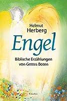 Engel: Biblische Erzaehlungen von Gottes Boten