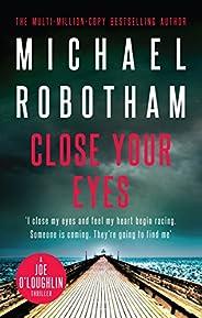 Close Your Eyes: Joe O'Loughlin Book 8 (Joseph O'L
