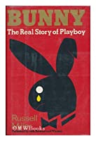 Bunny: The Real Story of Playboy/401004