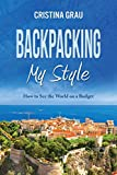 Best Backpackings - Backpacking My Style Review