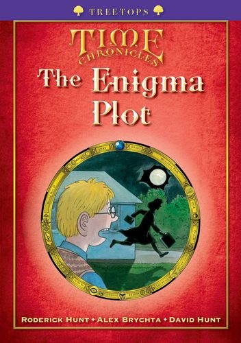 Oxford Reading Tree: Level 11+: Treetops Time Chronicles: The Enigma Plotの詳細を見る