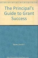 The Principal's Guide to Grant Success