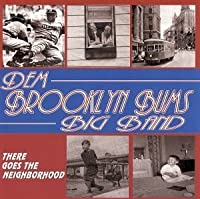There Goes the Neighborhood by Dem Brooklyn Bums