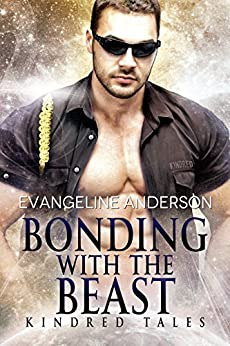Bonding With the Beast: a Kindred Tales novella: (Alien Warrior BBW Science Fiction Single Mother Romance) (Brides of the Kindred) by [Anderson, Evangeline]