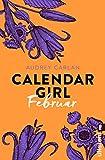 Calendar Girl Februar (Calendar Girl Buch 2) (German Edition)